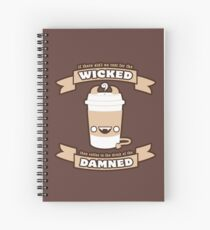 Drink of the Damned Spiral Notebook