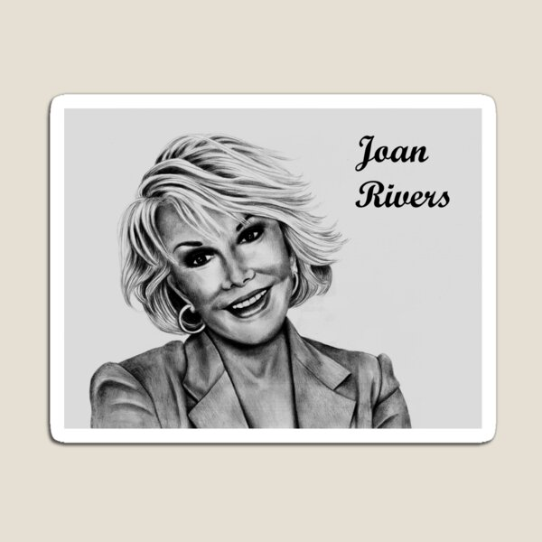 Joan Rivers Magnet