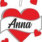 I Love Anna von FunShirtDealer