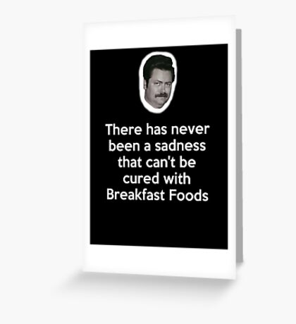 Sadness Cured with Breakfast Food Greeting Card