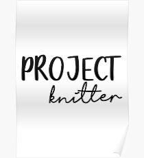 Project Knitter Poster
