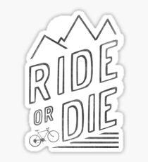 Fahr oder stirb Sticker