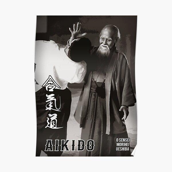 Aikido  O Sensei Morihei Ueshiba, Aikido Dojo Decor Poster