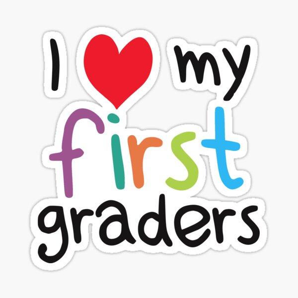 I Heart My First Graders Teacher Love Sticker