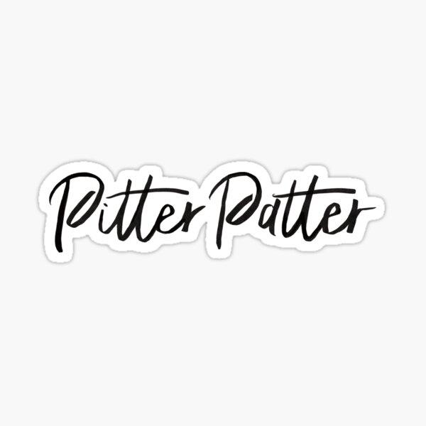 Pitter Patter - letterkenny Sticker