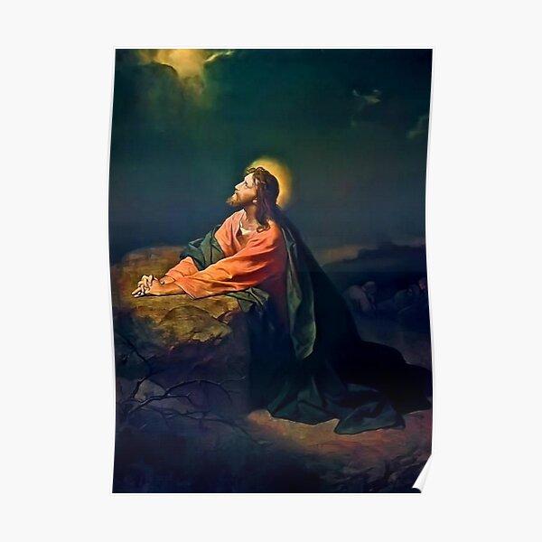 Jesus Christ In Gethsemane Poster
