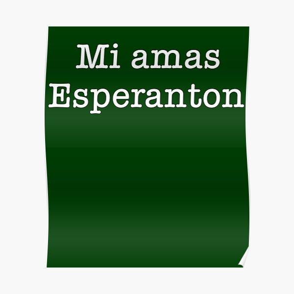 Mi Amas Esperanton Poster