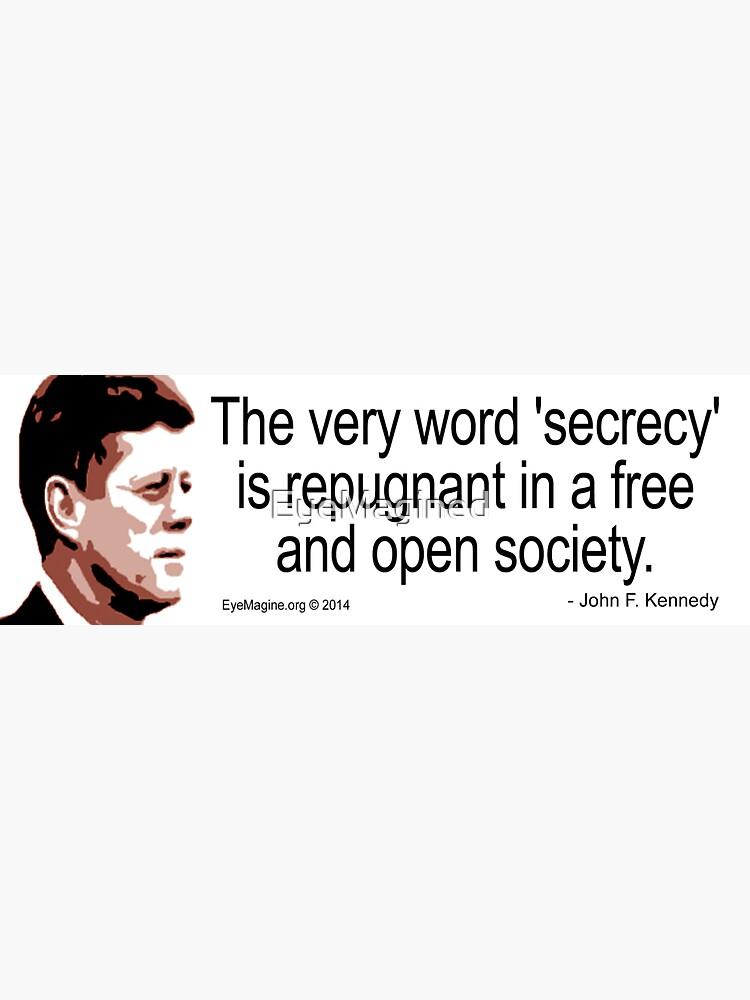 JFK on Secrecy by EyeMagined