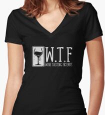 Funny WTF Wine Tasting Friends  Women's Fitted V-Neck T-Shirt
