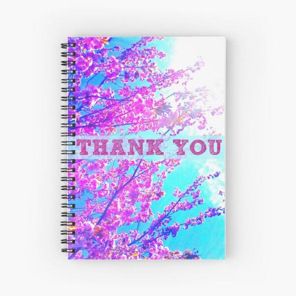 Thank You Beautiful Blossoms Spiral Notebook
