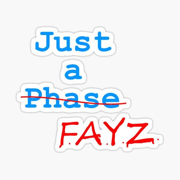 Just a FAYZ   Gone Series Sticker