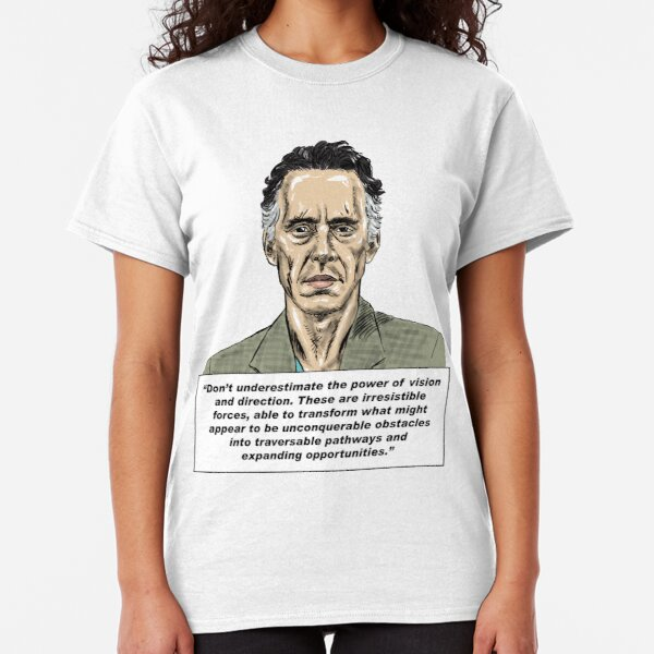 Jordan Peterson Quote #8 Classic T-Shirt