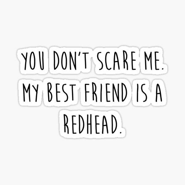 My Best Friend's a Redhead Sticker