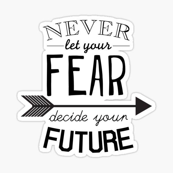 Inspirational motivational quote Sticker