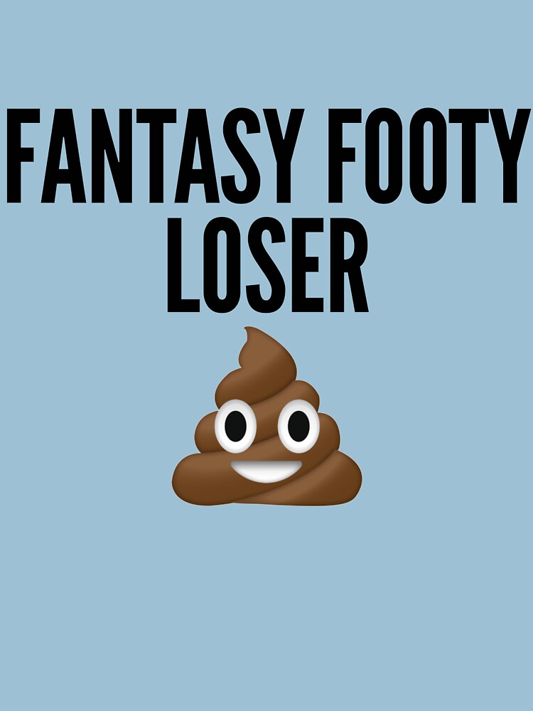 Fantasy Loser by thedraftdoctors