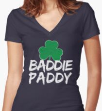 Baddy Paddy Irish St Patricks day Gift Women's Fitted V-Neck T-Shirt