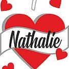 I Love Nathalie von FunShirtDealer