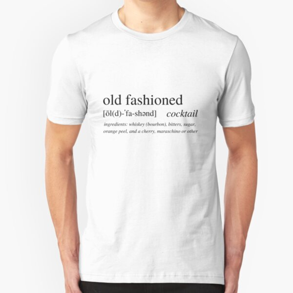 The Old Fashioned - the classic bourbon cocktail Slim Fit T-Shirt
