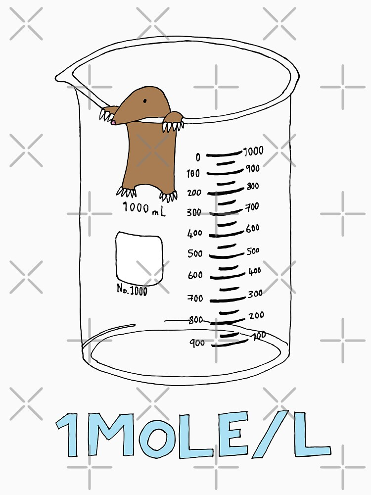 Chemistry 1 Mole per Litre for Mole or Avogadro's Day  by Geek-topia