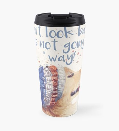 Don't Look Back Travel Mug