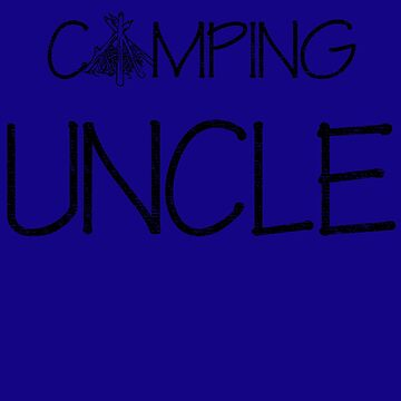 Camping Uncle by daviduy
