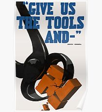 Give us the tools Poster