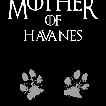 Cute Mother of Havanes dog womens shirt by handcraftline