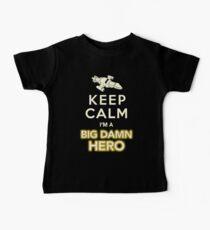 Keep Calm, I'm a Big Damn Hero Firefly Shirt Baby Tee