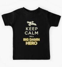 Keep Calm, I'm a Big Damn Hero Firefly Shirt Kids Tee