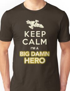 Keep Calm, I'm a Big Damn Hero Firefly Shirt T-Shirt