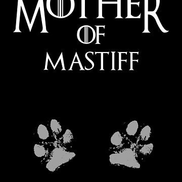 Cute Mother of Mastiff dog womens shirt by handcraftline