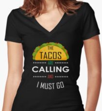 Funny Cinco de Mayo Tacos are Calling Women's Fitted V-Neck T-Shirt