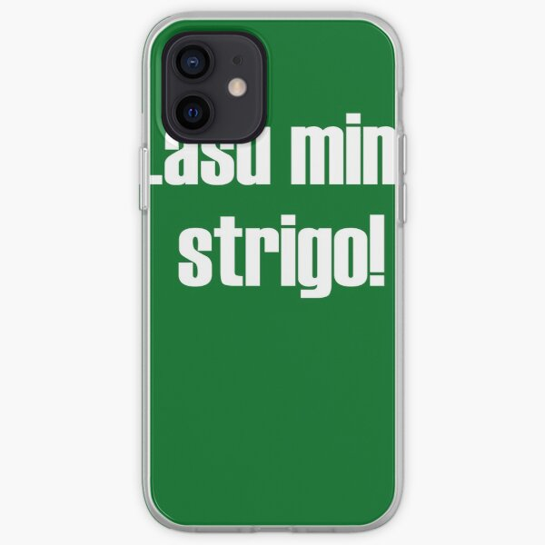 Lasu Min, Strigo! iPhone Soft Case