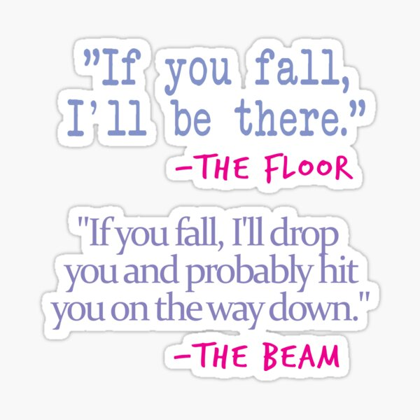 If You fall floor beam quote on White Sticker