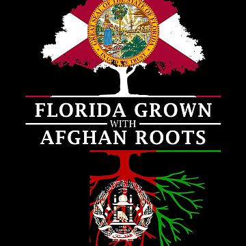 Florida Grown with Afghan Roots Design by ockshirts