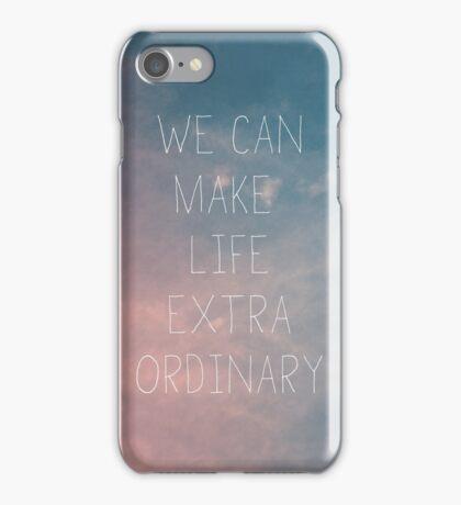 Extraordinary I iPhone Case/Skin