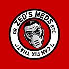 Zed's Meds by DMCanham