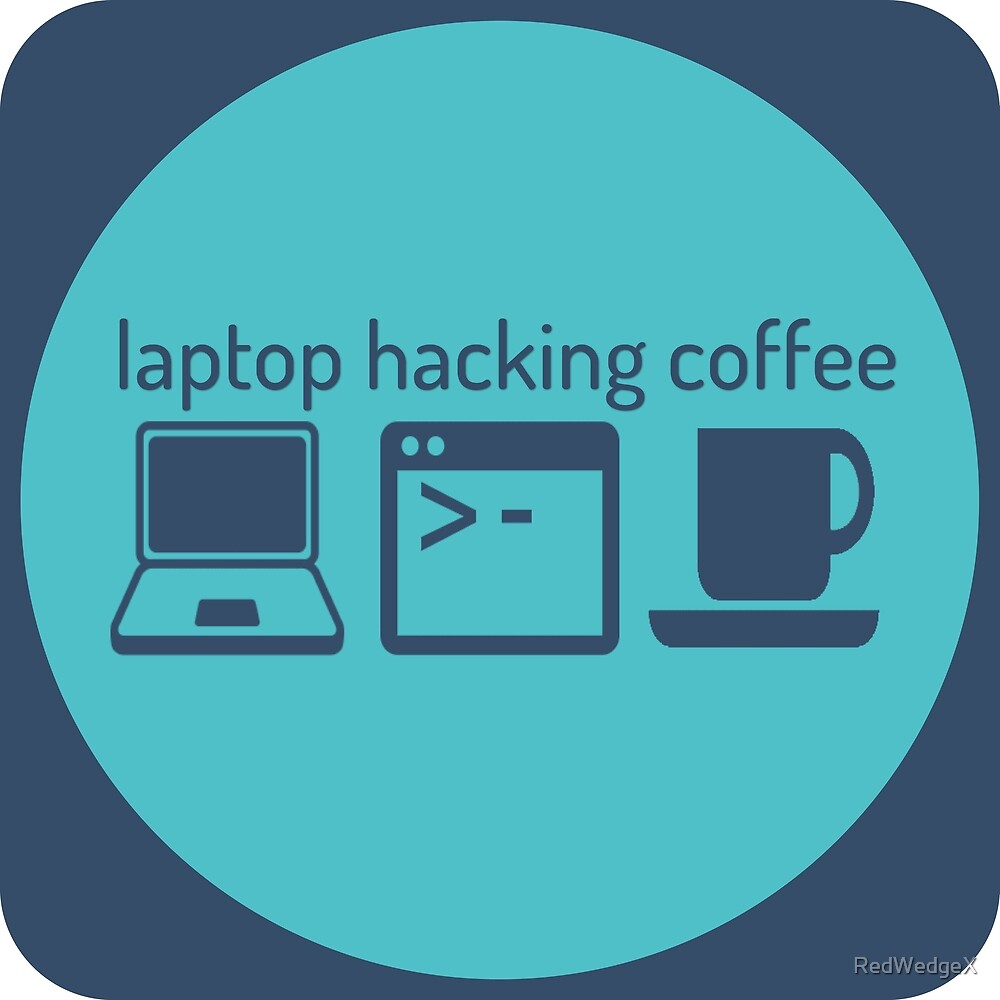 Laptop Hacking Coffee by RedWedgeX