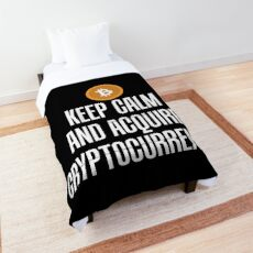 Keep Calm and Acquire Cryptocurrency BTC Comforter
