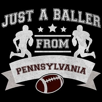 Just a Baller from Pennsylvania Football Player by jzelazny