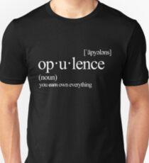 Opulenz! Sie besitzen alles (verdienen)! Ursprüngliches Wörterbuch-Design Slim Fit T-Shirt