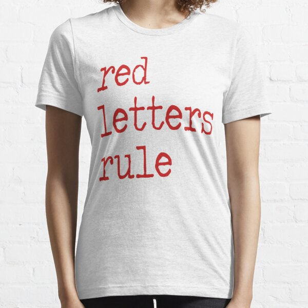 Red Letters Rule Essential T-Shirt