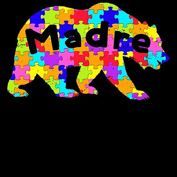 Madre Bear Latino Autism Awareness Spanish Mexican Autism Awareness matching cute puzzle bear design for family light it up blue support autistic asperger by bulletfast