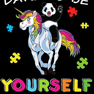 Panda riding Unicorn Dare To Be Yourself Autism Awareness Autism Awareness Cute magical kid around puzzles light it up blue support autistic asperger by bulletfast