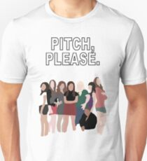 """Pitch, Please."" Pitch Perfect Unisex T-Shirt"
