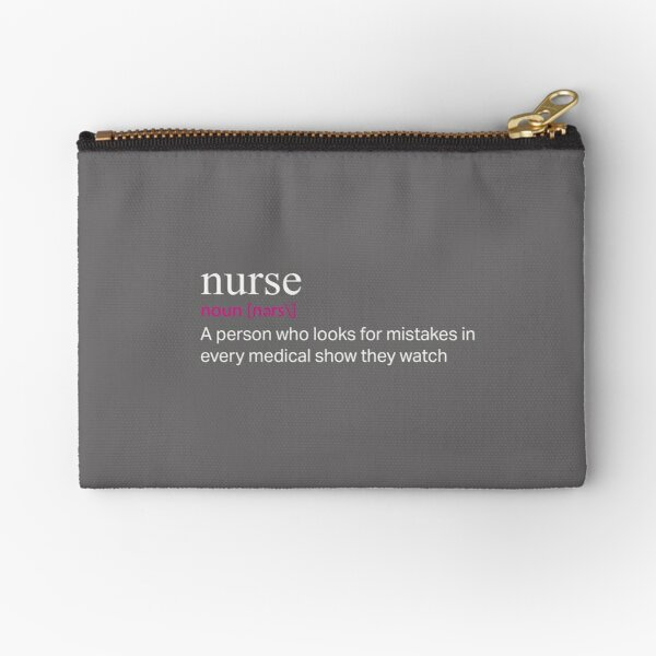 Top Funny Nurse Definition Medical Show Mistakes Gift Design Zipper Pouch