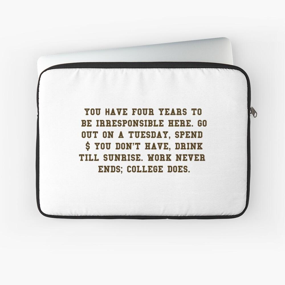 College-Zitat - College beendet Brown / Weiß Laptoptasche