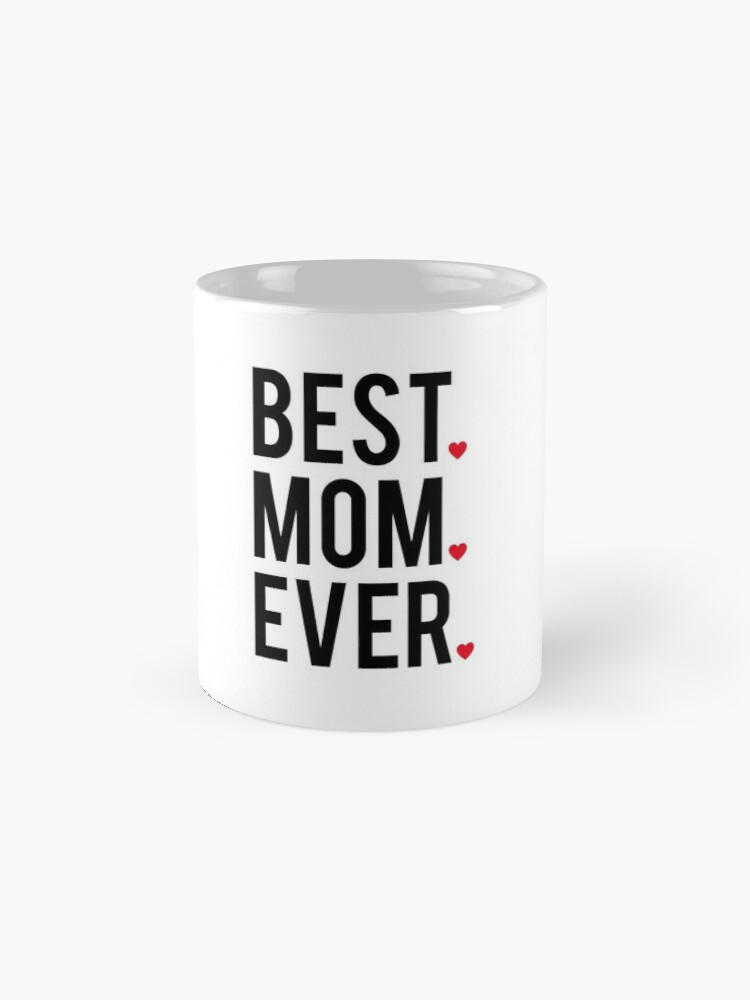 Alternate view of Best mom ever, word art, text design with red hearts  Classic Mug