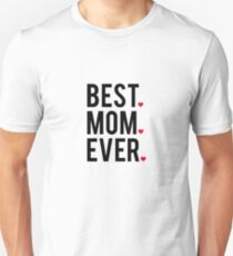 Best mom ever, word art, text design with red hearts  Unisex T-Shirt