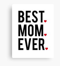Best mom ever, word art, text design with red hearts  Leinwanddruck